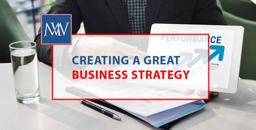 Creating a gaeat business strategy