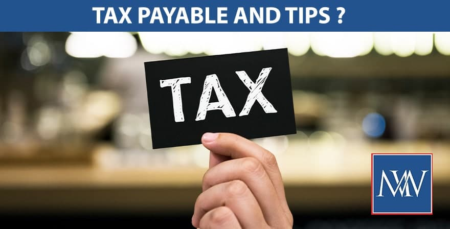 Tax payable and tips