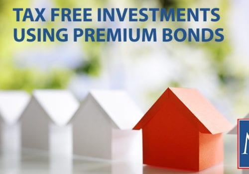 tax free investments using premium bonds