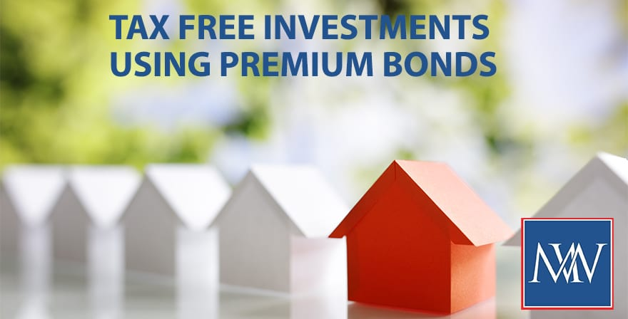 tax free investments using premium bonds