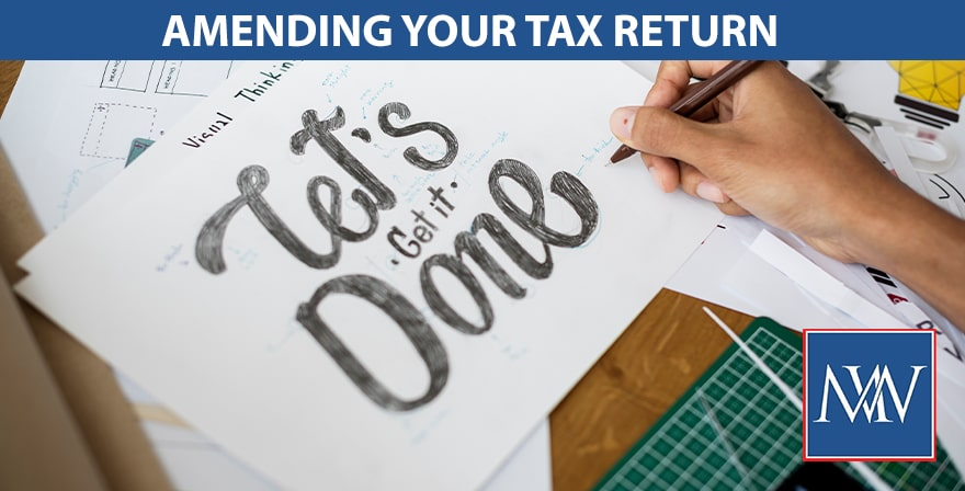 AMENDING YOUR TAX RETURN