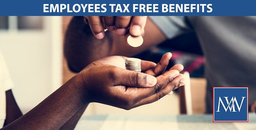 Employees tax free benefit