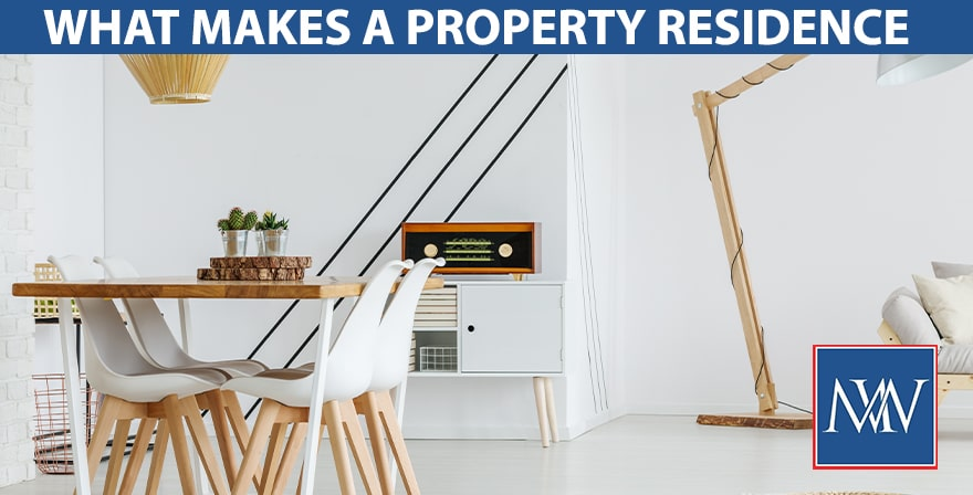 What makes a property residence