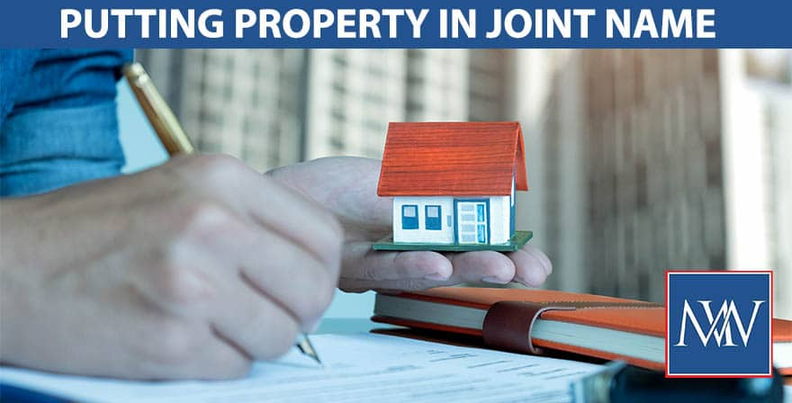 putting property in joint name
