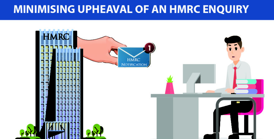 Minimising upheaval of an HMRC enquiry