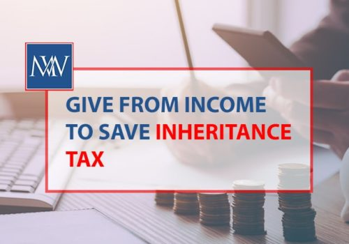Give from income to save inheritance tax