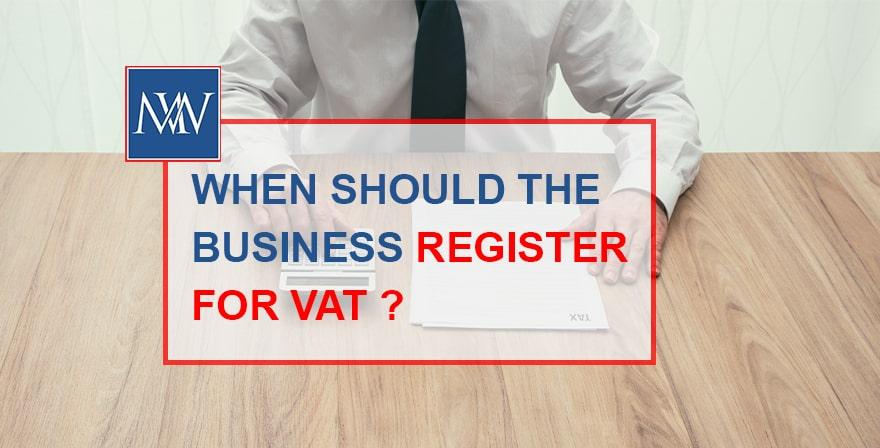 When should the business register for vat