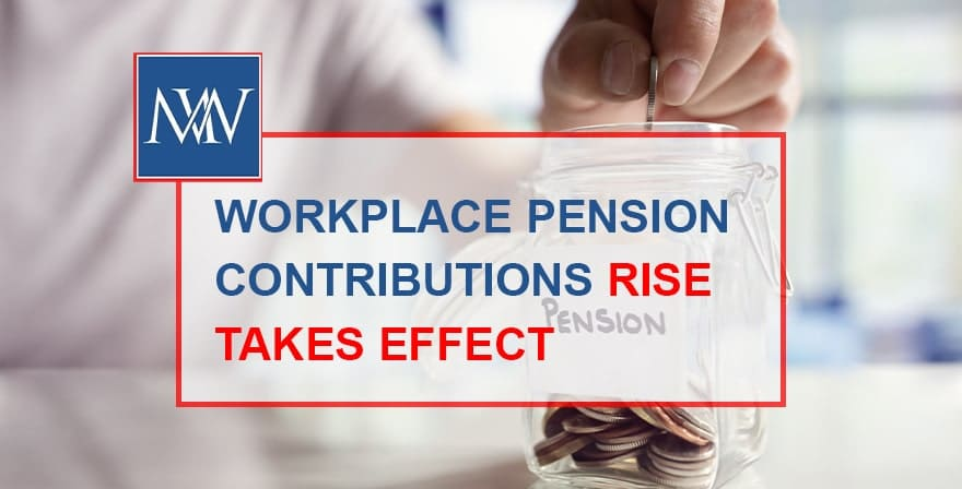 Workplace pension contributions rise takes effect
