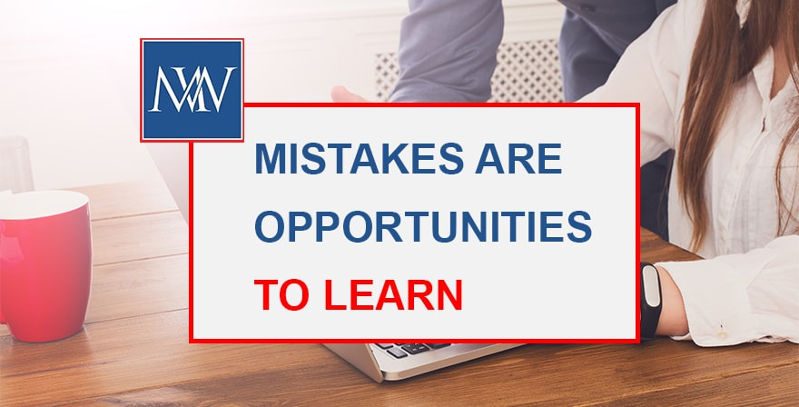 mistakes are oppotunities to learn