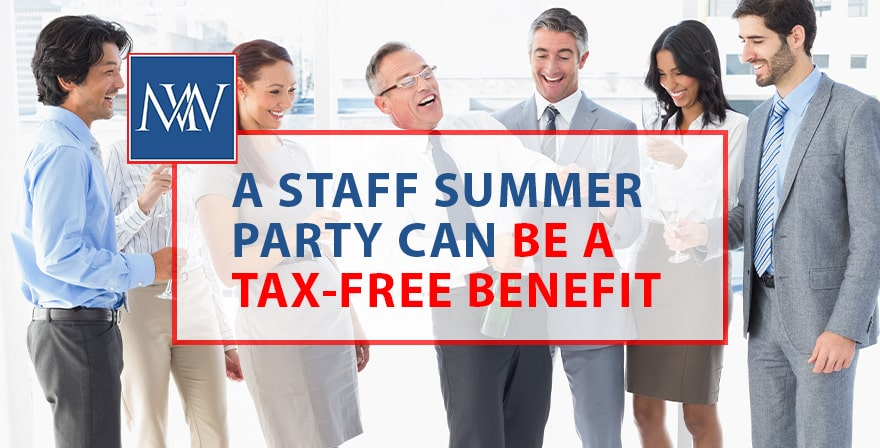 A staff Summer party can be a tax free benefit