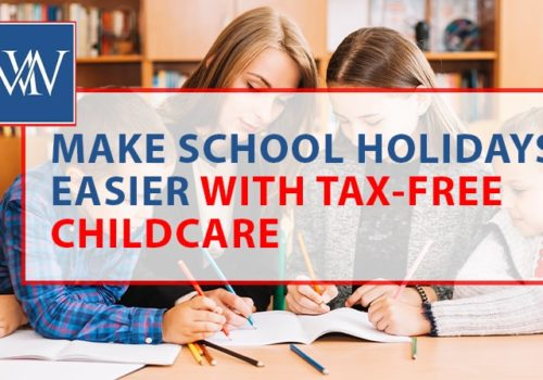 make school holidays easier with tax free childcare