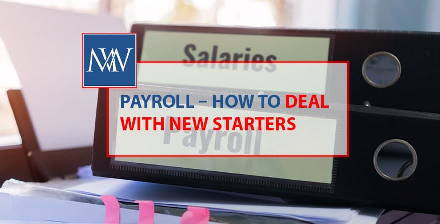 Payroll how to deal with new starters