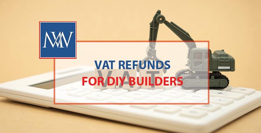 VAT refunds for DIY builders