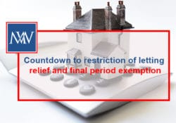 Countdown to restriction of letting relief and final period exemption