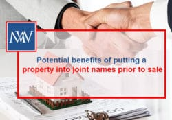 Potential benefits of putting a property into joint names prior to sale