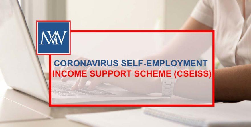 CORONAVIRUS SELF-EMPLOYMENT INCOME SUPPORT SCHEME (CSEISS)