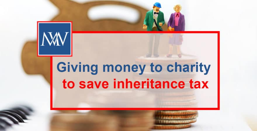 Giving money to charity to save inheritance tax