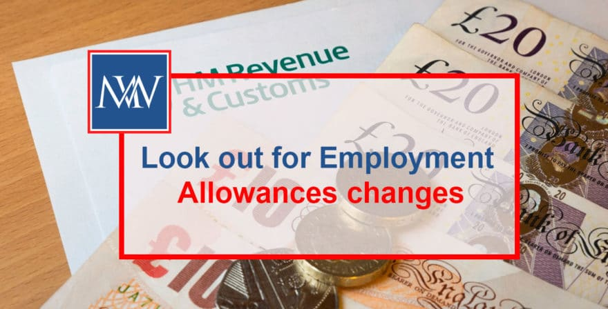 Look out for Employment Allowances changes