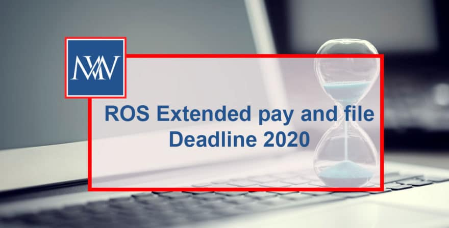 ROS Extended pay and file - Deadline 2020