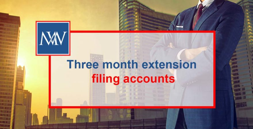 Three month extension filing accounts
