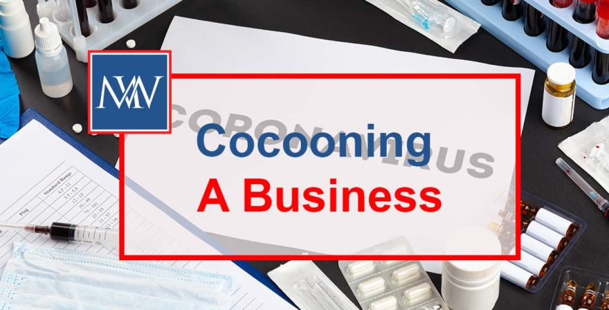 Cocooning A Business