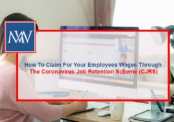 How To Claim For Your Employees Wages Through The Coronavirus Job Retention Scheme (CJRS)