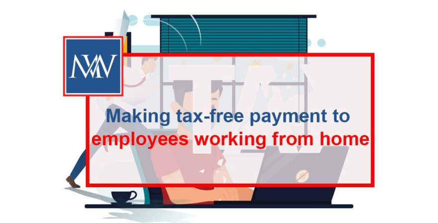 Making tax-free payment to employees working from home