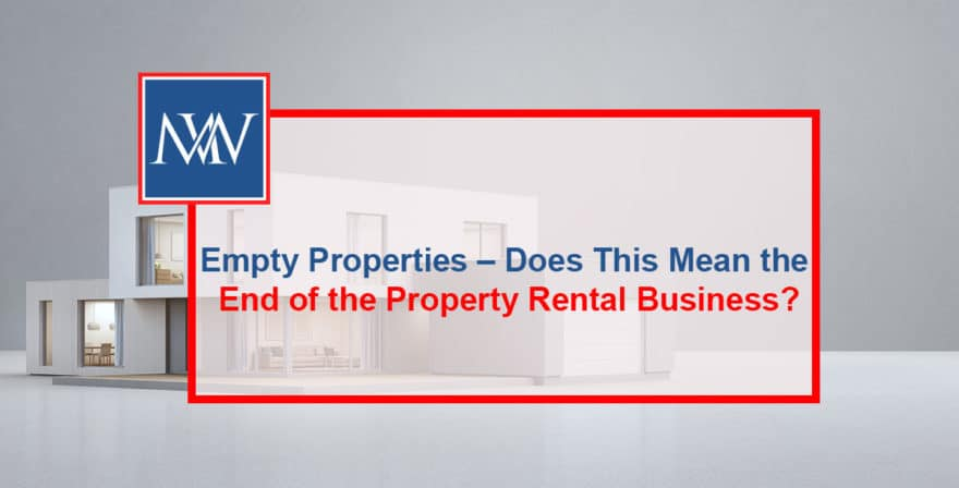 Empty properties – does this mean the end of the property rental business?