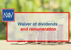 Waiver of dividends and remuneration