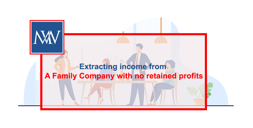 Extracting income from a family company with no retained profits