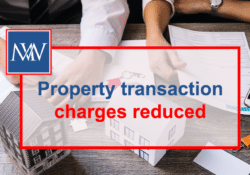 Property transaction charges reduced