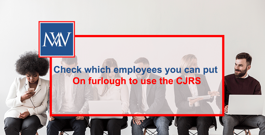 Check which employees you can put on furlough to use the CJRS