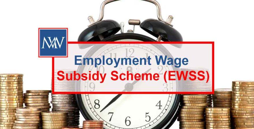 Employment Wage Subsidy Scheme (EWSS)