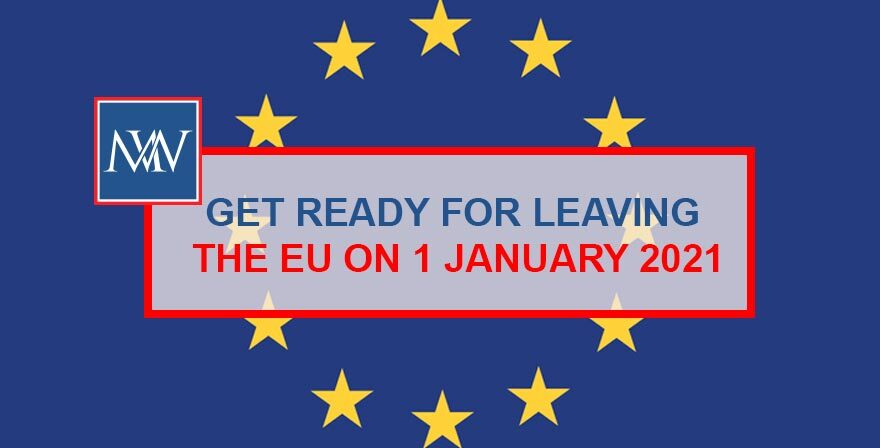 GET READY FOR LEAVING THE EU ON 1 JANUARY 2021