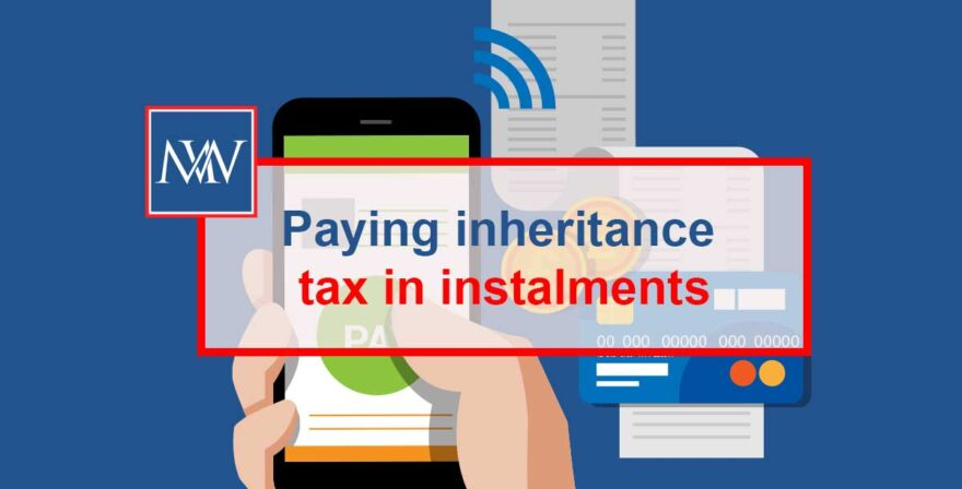 Paying inheritance tax in instalments