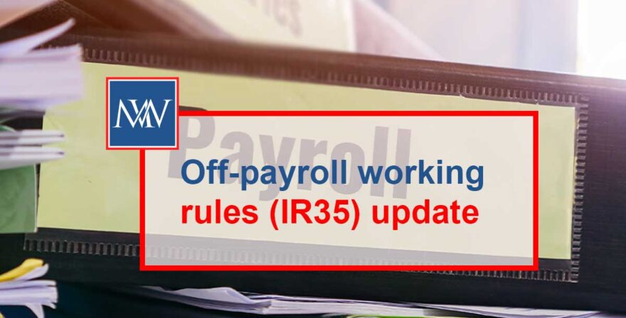 Off-payroll working rules (IR35) update