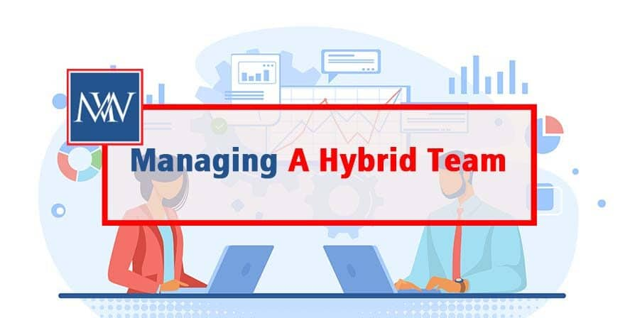 Managing a Hybrid Team