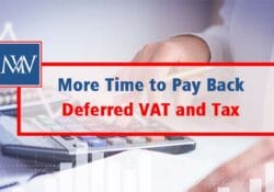 More Time to Pay Back Deferred VAT and Tax