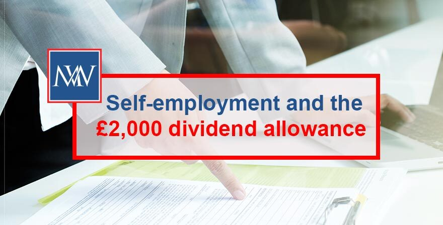 Self-employment and the £2,000 dividend allowance