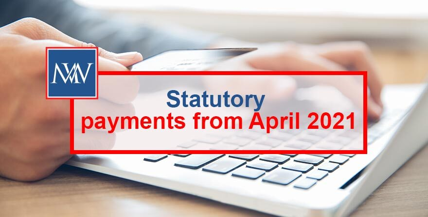 Statutory payments from April 2021