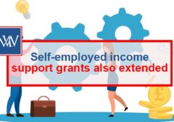 SELF EMPLOYED INCOME SUPPORT GRANTS ALSO EXTENDED