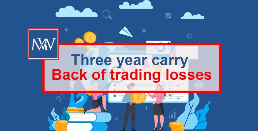 THREE YEAR CARRY BACK OF TRADING LOSSES