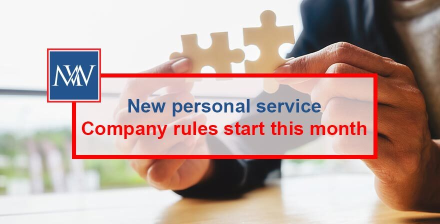 New personal service company rules start this month