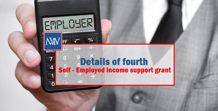 Details of fourth self - employed income support grant