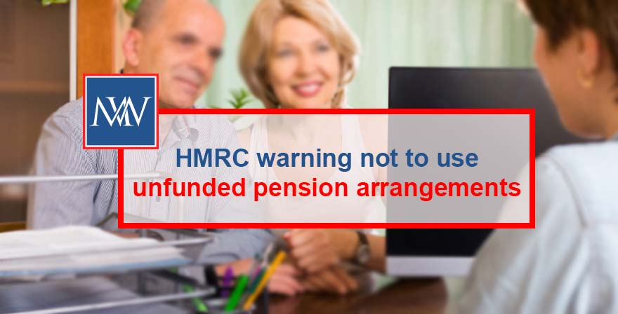HMRC warning not to use unfunded pension arrangements