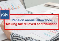 Pension annual allowance – Making tax relieved contributions