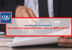 Avoiding-an-investigation-How-does-risk-assessment-work---what-do-HMRC-look-for