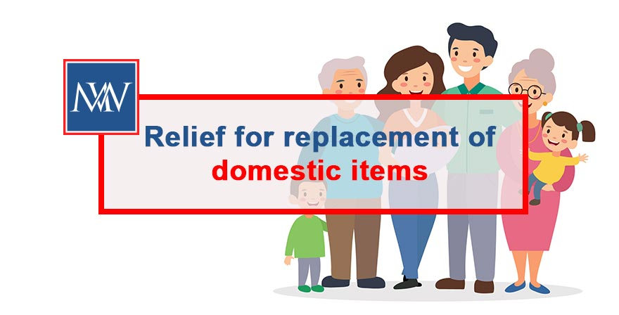 Relief-for-replacement-of-domestic-items