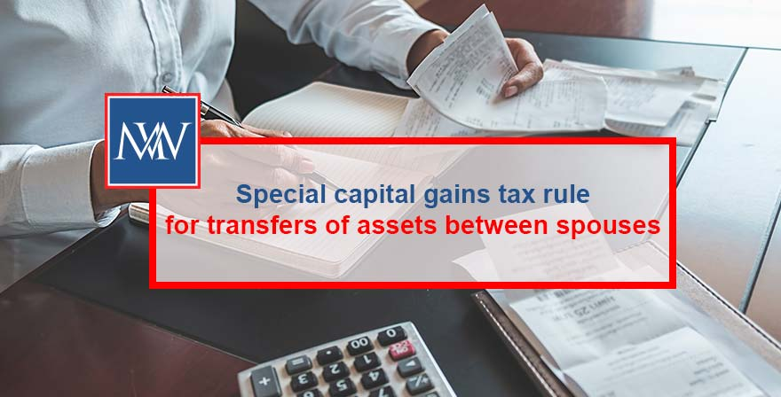 Special-capital-gains-tax-rule-for-transfers-of-assets-between-spouses