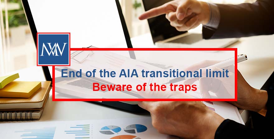 End of the AIA transitional limit – Beware of the traps